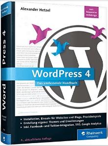 WordPress 4: Das umfassende Handbuch.