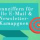 10 Kennziffern für erfolgreiche E-Mail-Kampagnen