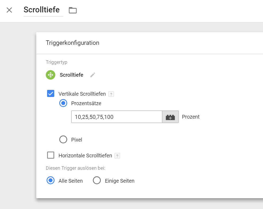 Google Tag Manager: Trigger Scroll Depth / Scrolltiefe